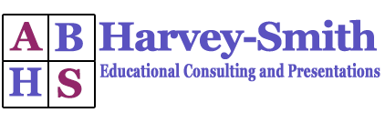 ABHarvey-Smith Educational Consulting and Presentations